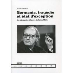 Germania, tragédie et état d'exception 作者 Michel Deutsch : 目录预览