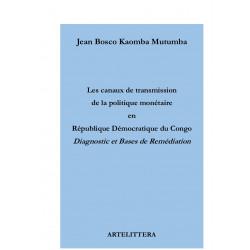 Les canaux de transmission de la politique monétaire en République démocratique du Congo : 介绍